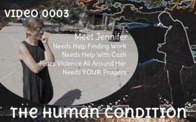 The Human Condition Video 0003 – Jennifer